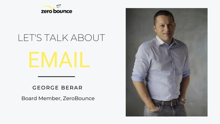 Let's Talk About Email: George Berar