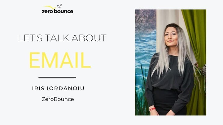 Let's Talk About Email: Iris Iordanoiu