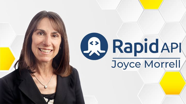 "Joyce Morrell, RapidAPI: ""Change Brings New Opportunities and New Markets"""