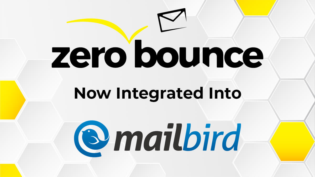 Quick Access to Your Email List Validation Service: ZeroBounce Partners with Mailbird