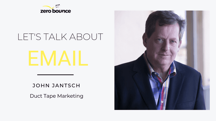 Let's Talk About Email: John Jantsch