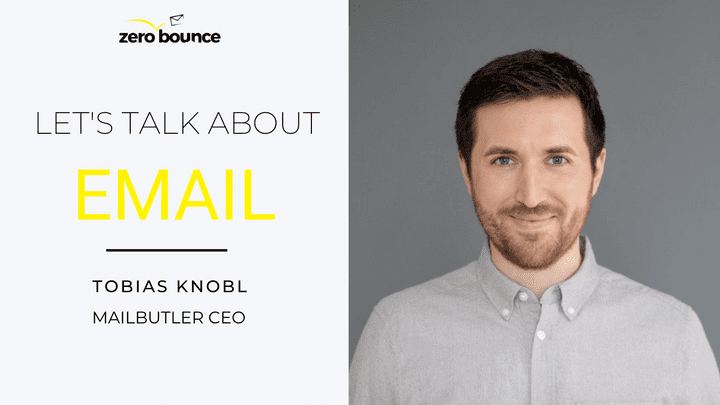 Let's Talk About Email: Mailbutler CEO Tobias Knobl